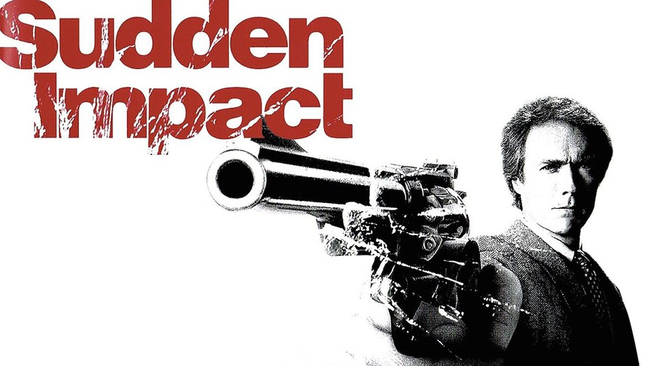 Dirty Harry Sudden Impact Ranked